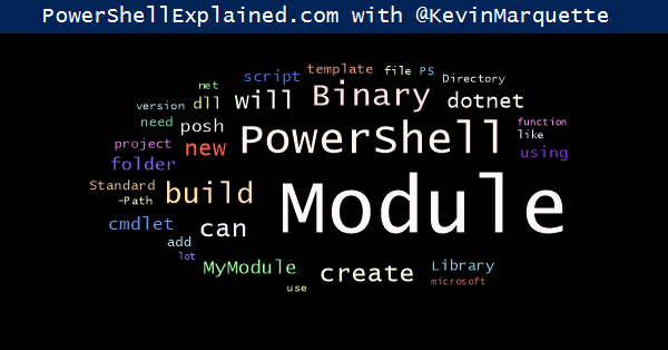 Powershell: How to create a Standard Library Binary Module